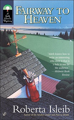Image for Fairway to Heaven (Golf Lover's Mysteries)