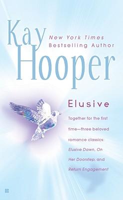 Elusive, Kay  Hooper