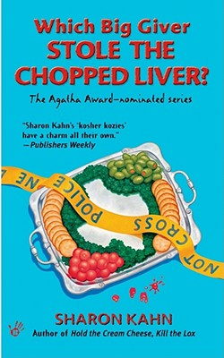 Image for Which Big Giver Stole the Chopped Liver? (Ruby, the Rabbi's Wife Mysteries)