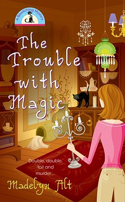 Image for The Trouble With Magic (Bewitching Mysteries, No. 1)