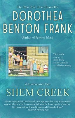 Shem Creek (Lowcountry Tales), Dorothea Benton Frank