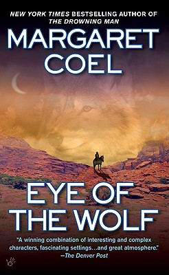 Eye of the Wolf, MARGARET COEL