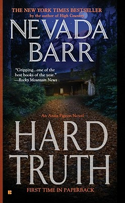 Hard Truth (Anna Pigeon Mysteries (Paperback)), NEVADA BARR