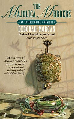 The Majolica Murders, Morgan, Deborah