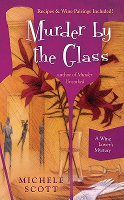 Image for Murder By the Glass (A Wine Lover's Mystery)