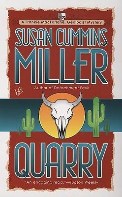 Quarry, Miller, Susan Cummins