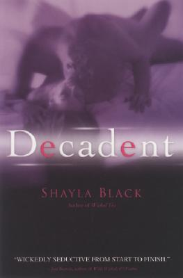 Image for Decadent (A Wicked Lovers Novel)