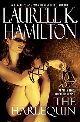 The Harlequin (Anita Blake, Vampire Hunter, Book 15), LAURELL K. HAMILTON