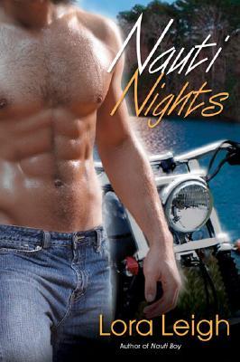 """Nauti Nights (The Nauti Trilogy, Book 2)"", ""Leigh, Lora"""