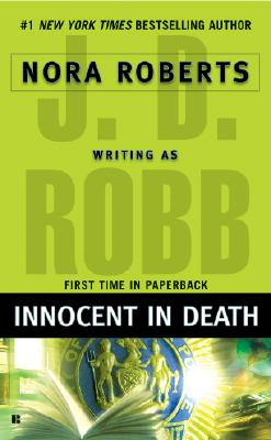 INNOCENT IN DEATH, Robb, J D