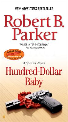 Hundred-Dollar Baby (Spenser), Robert B. Parker