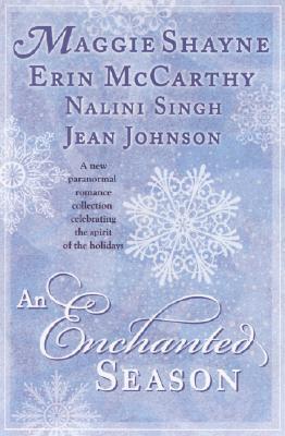 "An Enchanted Season, ""Shayne, Maggie, McCarthy, Erin, Singh, Nalini, Johnson, Jean"""