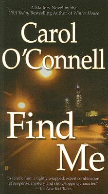 Find Me, Carol O'Connell
