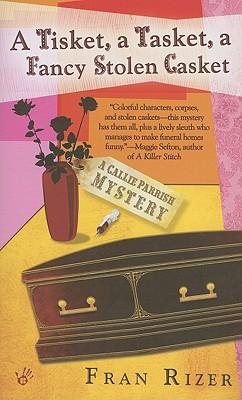 Image for A Tisket, a Tasket, a Fancy Stolen Casket (Callie Parrish Mysteries, No. 1)