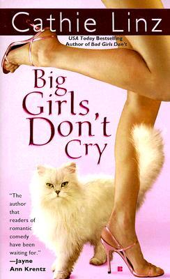 Big Girls Don't Cry (Berkley Sensation), CATHIE LINZ