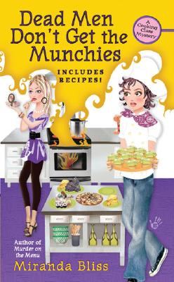 Image for Dead Men Don't Get the Munchies (A Cooking Class Mystery)