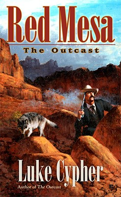 The Outcast: Red Mesa (The Outcast), LUKE CYPHER