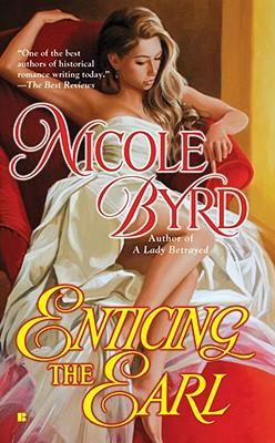 Enticing the Earl, Byrd, Nicole