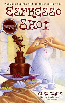 Image for Espresso Shot (Coffeehouse Mysteries, No. 7)