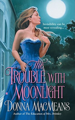 The Trouble with Moonlight, Donna MacMeans