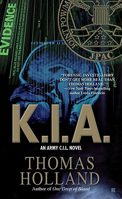 K.I.A. (Army C.I.L. Novels), Thomas Holland