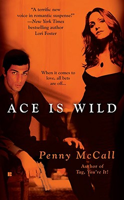 Ace Is Wild (Berkley Sensation), Penny McCall
