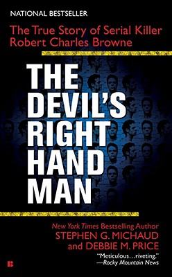 Image for The Devil's Right-Hand Man: The True Story of Serial Killer Robert Charles Browne