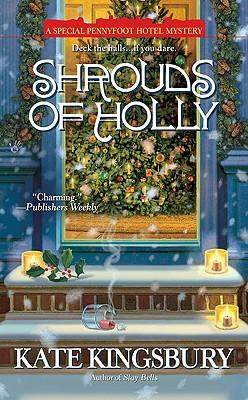 Shrouds of Holly, Kingsbury, Kate