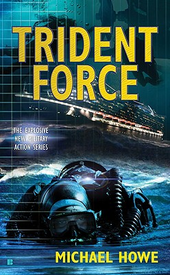 Trident Force, Michael Howe