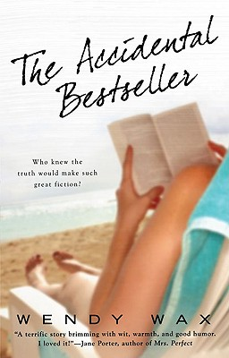 "The Accidental Bestseller, ""Wax, Wendy"""