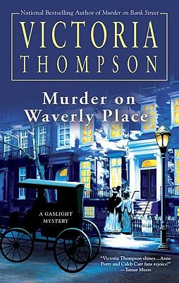 Murder on Waverly Place (Gaslight Mystery), Victoria Thompson