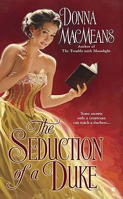 The Seduction of a Duke (Berkley Sensation), DONNA MACMEANS