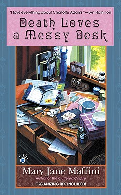 Image for Death Loves a Messy Desk (Charlotte Adams, Book 3)