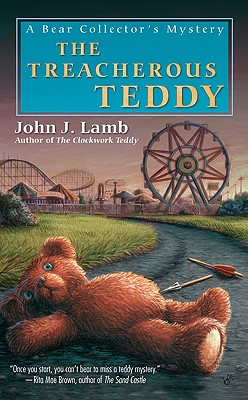 The Treacherous Teddy, Lamb, John J.