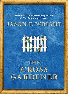 Image for The Cross Gardener