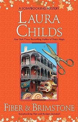 Fiber & Brimstone (Scrapbooking Mystery, Bk 8) (A Scrapbooking Mystery), Childs, Laura