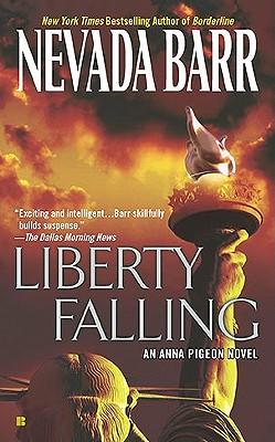 Liberty Falling (Anna Pigeon Mysteries), Nevada Barr