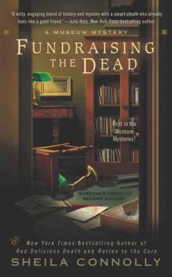 Image for Fundraising the Dead (A Museum Mystery)