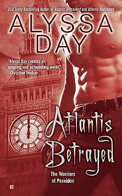 Atlantis Betrayed (The Warriors of Poseidon Series), Alyssa Day