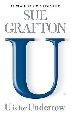 U is for Undertow (Kinsey Millhone Mysteries), Grafton, Sue