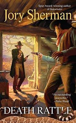 Death Rattle (Berkley Western Novels), Sherman, Jory