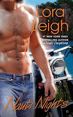 Nauti Nights, Lora Leigh