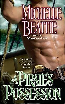 """""""Pirate's Possession, A"""", """"Beattie, Michelle"""""""