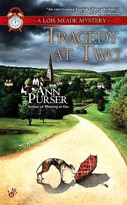Tragedy at Two (Lois Meade Mystery), Purser, Ann
