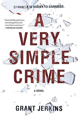 VERY SIMPLE CRIME, GRANT JERKINS