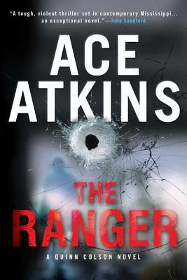 The Ranger (A Quinn Colson Novel), Ace Atkins