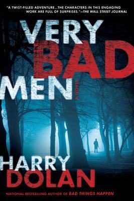 Very Bad Men, Harry Dolan