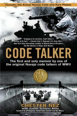 Image for Code Talker: The First and Only Memoir By One of the Original Navajo Code Talkers of WWII