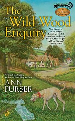 The Wild Wood Enquiry (Ivy Beasley), Ann Purser