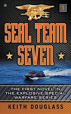Seal Team Seven, Keith Douglass